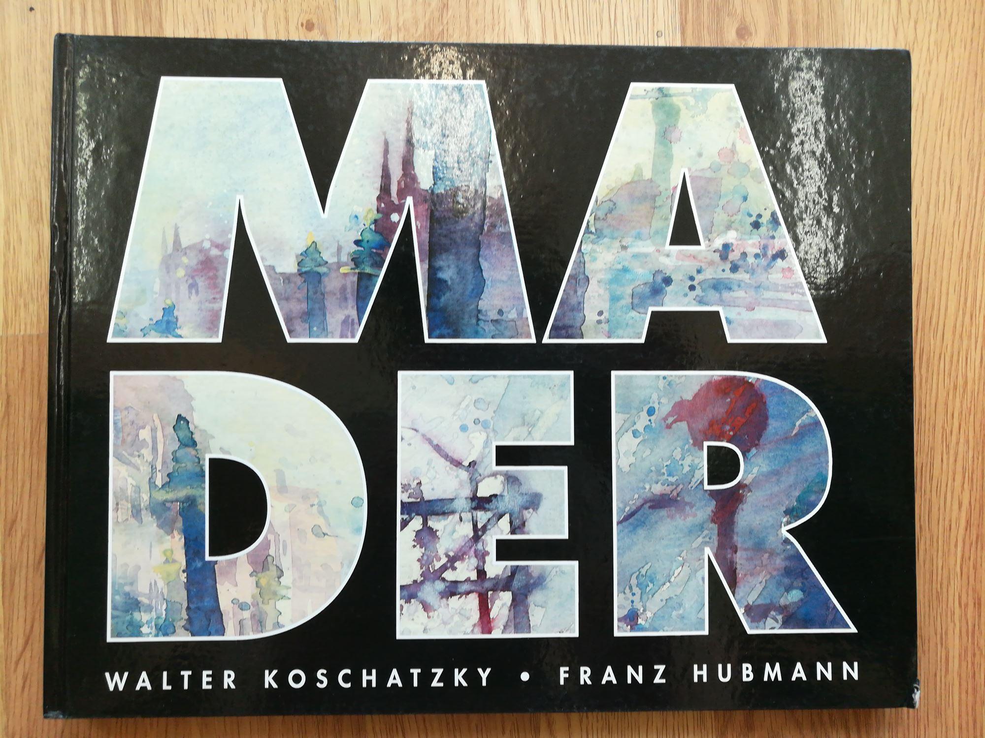 Heribert Mader / Aquarelle: Karrer, Siegfried (Hsg)