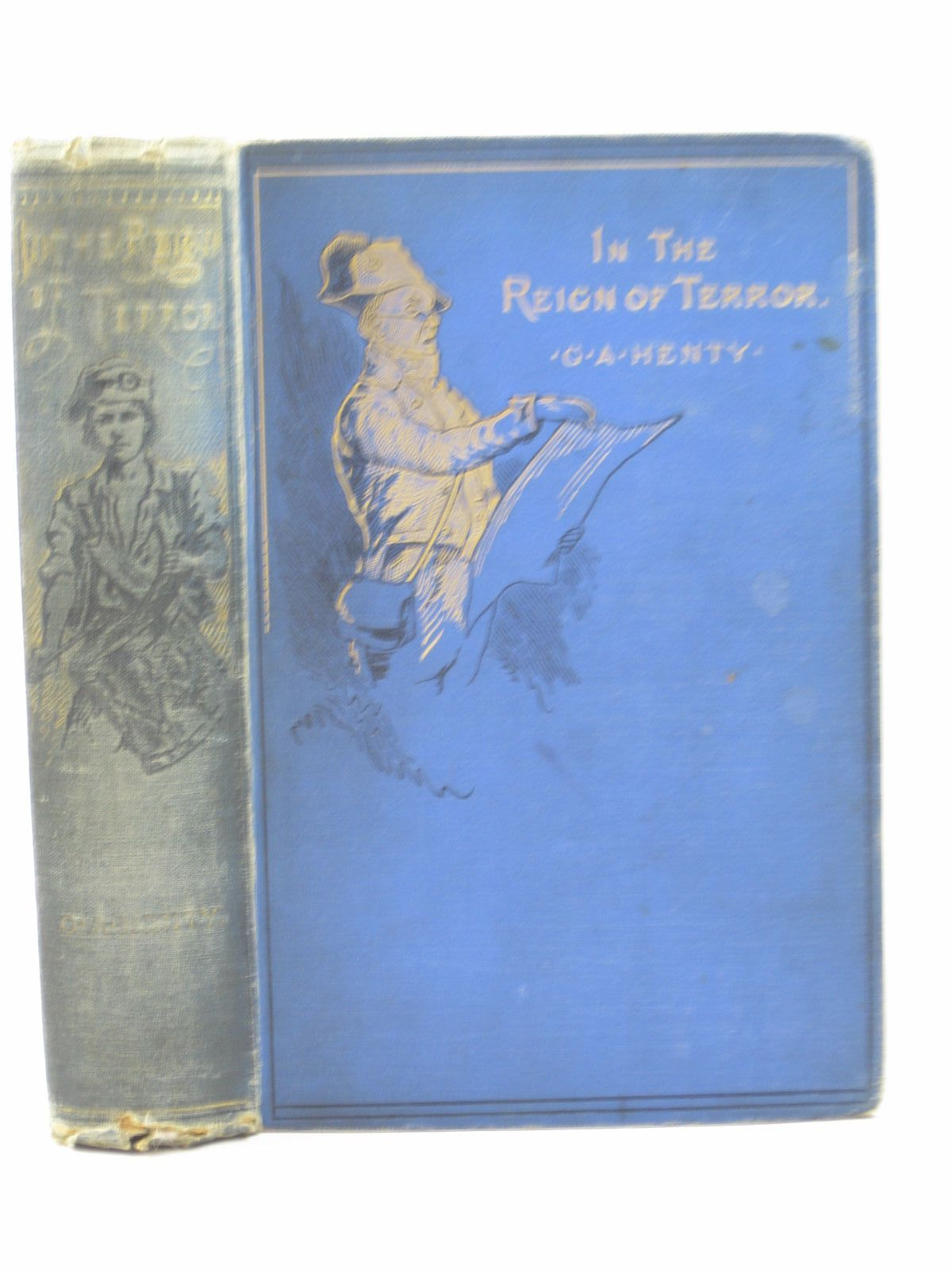 IN THE REIGN OF TERROR Henty, G.A.
