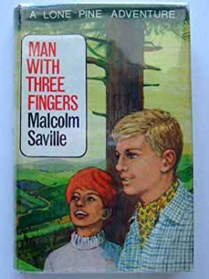 MAN WITH THREE FINGERS: Saville, Malcolm