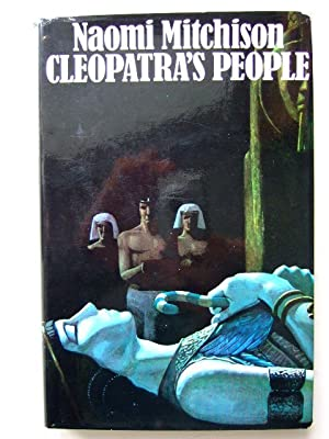 CLEOPATRA'S PEOPLE: Mitchison, Naomi