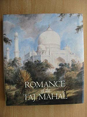ROMANCE OF THE TAJ MAHAL: Pal, Pratapaditya & et al,