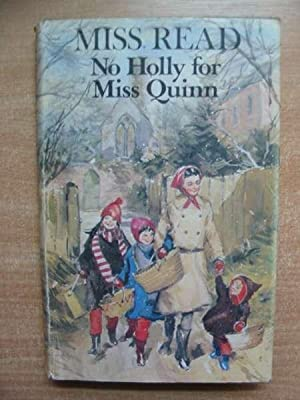 NO HOLLY FOR MISS QUINN: Read, Miss