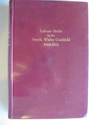 LABOUR STRIFE IN THE SOUTH WALES COALFIELD 1910-1911: Evans, David