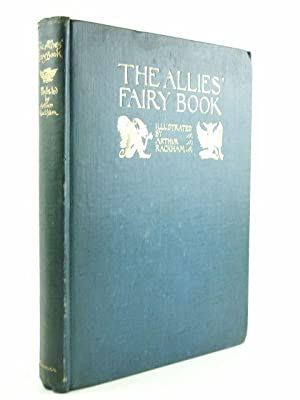 THE ALLIES' FAIRY BOOK: Gosse, Edmund & et al,