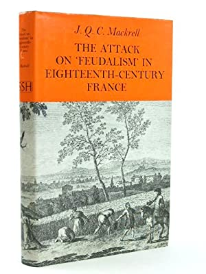 THE ATTACK OF FEUDALISM IN EIGHTEENTH CENTURY: Mackrell, J.Q.C.