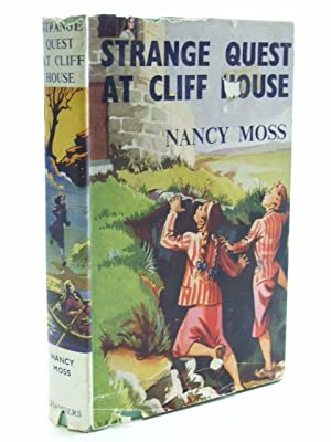 STRANGE QUEST AT CLIFF HOUSE: Moss, Nancy