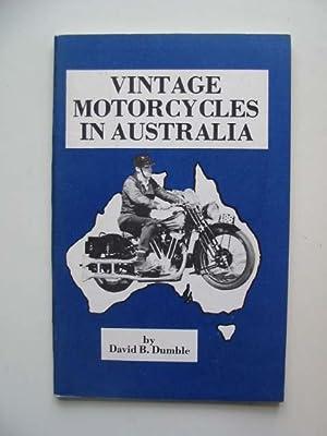 VINTAGE MOTORCYCLES IN AUSTRALIA: Dumble, David B.