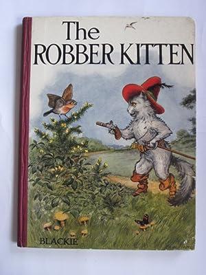 THE ROBBER KITTEN: Ballantyne, R.M.