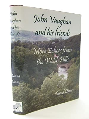 JOHN VAUGHAN AND HIS FRIENDS: Davies, David