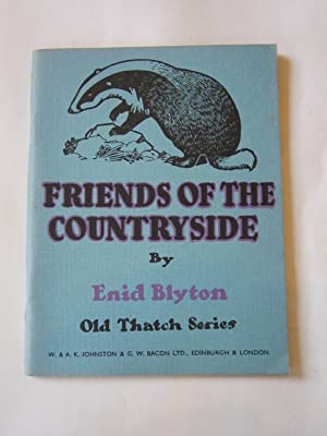 FRIENDS OF THE COUNTRYSIDE: Blyton, Enid