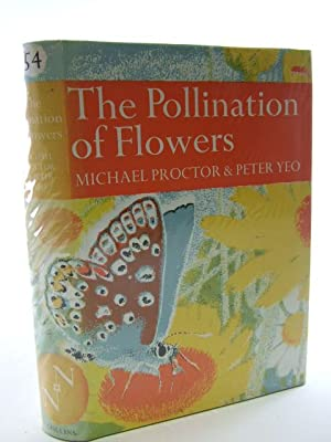 THE POLLINATION OF FLOWERS (NN 54): Proctor, Michael &