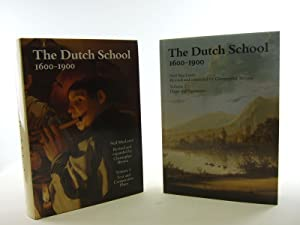 THE DUTCH SCHOOL 1600-1900: McLaren, Neil & Brown, Christopher