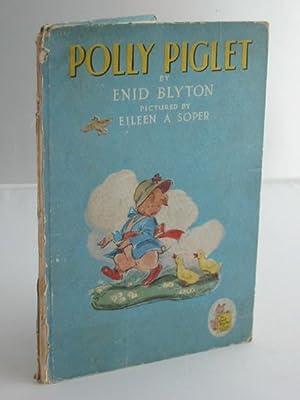 POLLY PIGLET: Blyton, Enid