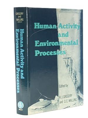HUMAN ACTIVITY AND ENVIRONMENTAL PROCESSES: Gregory, K.J. &