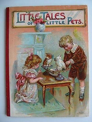 LITTLE TALES OF LITTLE PETS: Weedon, L.L. & et al,