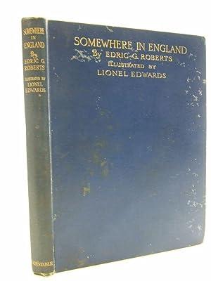SOMEWHERE IN ENGLAND: Roberts, Edric G.