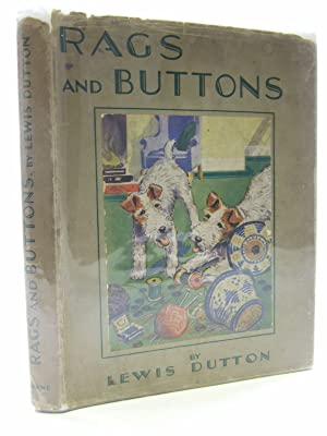 RAGS AND BUTTONS: Dutton, Lewis