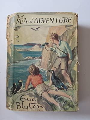 THE SEA OF ADVENTURE: Blyton, Enid