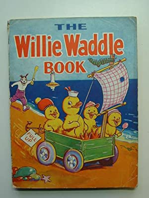 THE WILLIE WADDLE BOOK 1947