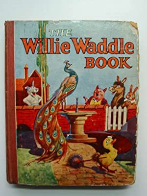 THE WILLIE WADDLE BOOK 1929