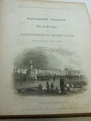 THE WATERING PLACES OF GREAT BRITAIN AND FASHIONABLE DIRECTORY ILLUSTRATED WITH VIEWS