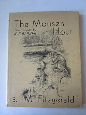 THE MOUSE'S HOUR: Fitzgerald, M.
