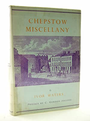 CHEPSTOW MISCELLANY: Waters, Ivor