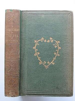 A FORTNIGHT IN IRELAND: Head, Francis B.