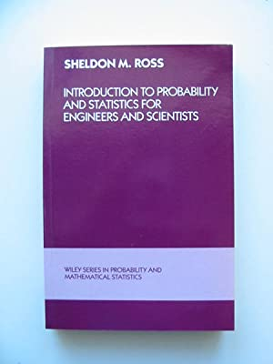 INTRODUCTION TO PROBABILITY AND STATISTICS FOR ENGINEERS: Ross, Sheldon M.