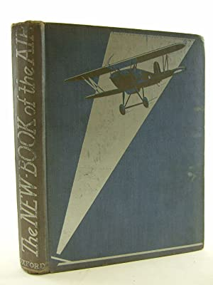 THE NEW BOOK OF THE AIR: Leigh, Howard & Johns, W.E. & et al,