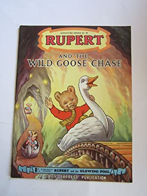 RUPERT ADVENTURE SERIES No. 20 - RUPERT AND THE WILD GOOSE CHASE: Bestall, Alfred