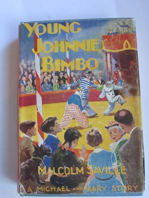 YOUNG JOHNNIE BIMBO: Saville, Malcolm