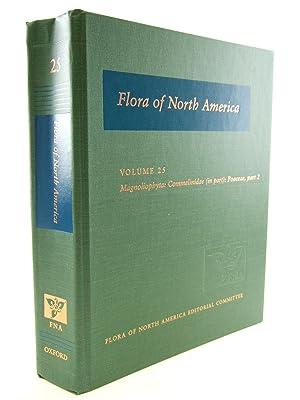FLORA OF NORTH AMERICA VOLUME 25 MAGNOLIOPHYTA: