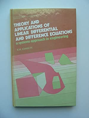 THEORY AND APPLICATIONS OF LINEAR DIFFERENTIAL AND DIFFERENCE EQUATIONS: Johnson, R.M.
