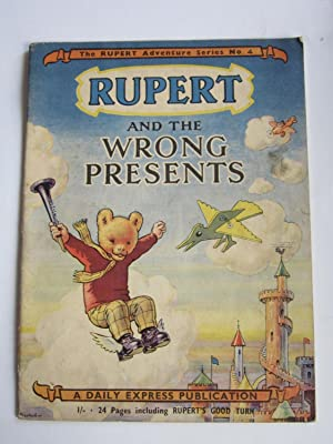 RUPERT ADVENTURE SERIES No. 4 - RUPERT AND THE WRONG PRESENTS: Bestall, Alfred