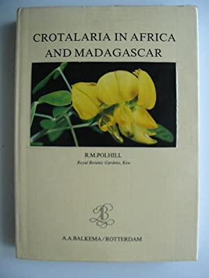 CROTALARIA IN AFRICA AND MADAGASCAR: Polhill, R.M.
