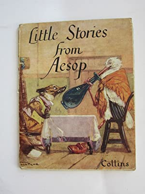 LITTLE STORIES FROM AESOP: Aesop,
