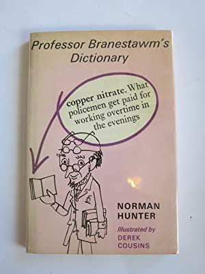 PROFESSOR BRANESTAWM'S DICTIONARY: Hunter, Norman