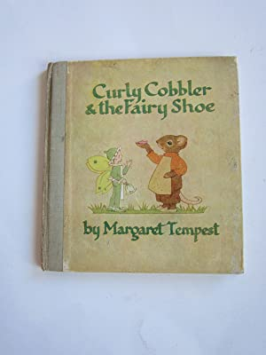 CURLY COBBLER AND THE FAIRY SHOE: Tempest, Margaret
