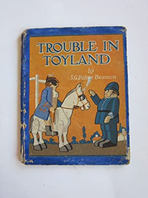 TROUBLE IN TOYLAND: Beaman, S.G. Hulme