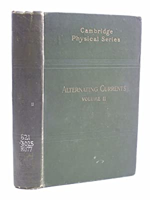 A TREATISE ON THE THEORY OF ALTERNATING CURRENTS VOLUME II: Russell, Alexander