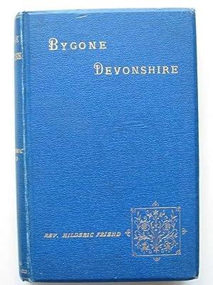 BYGONE DEVONSHIRE: Friend, Hilderic