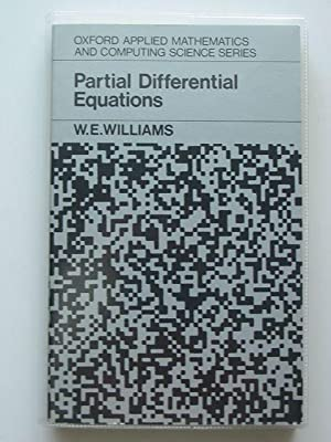 PARTIAL DIFFERENTIAL EQUATIONS: Williams, W.E.