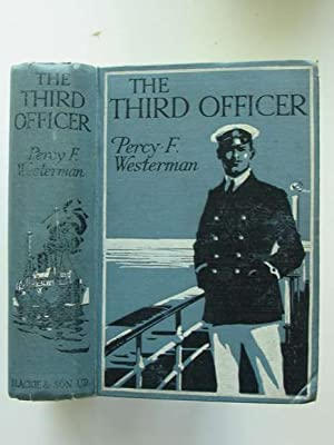 THE THIRD OFFICER: Westerman, Percy F.