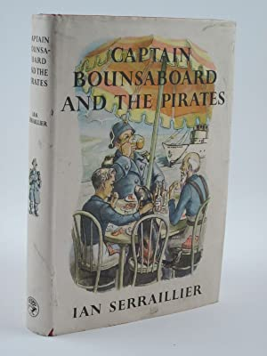 CAPTAIN BOUNSABOARD AND THE PIRATES: Serraillier, Ian