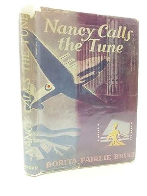 NANCY CALLS THE TUNE: Bruce, Dorita Fairlie