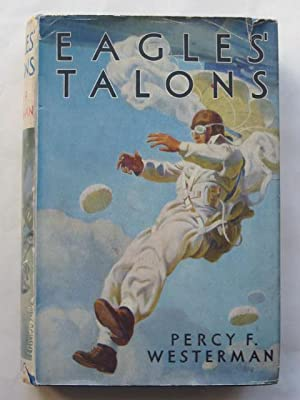 EAGLES' TALONS: Westerman, Percy F.