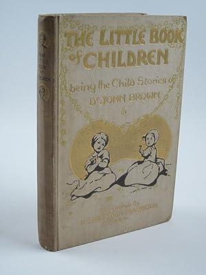THE LITTLE BOOK OF CHILDREN: Brown, John