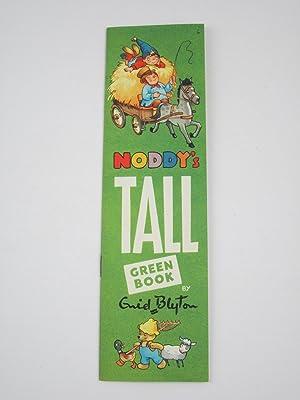 NODDY'S TALL GREEN BOOK: Blyton, Enid