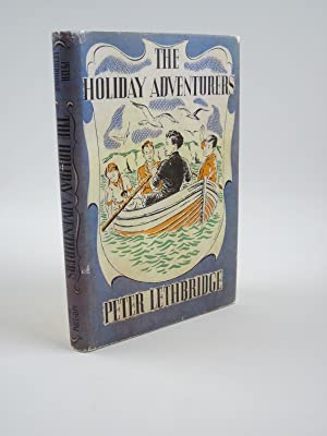THE HOLIDAY ADVENTURERS: Lethbridge, Peter